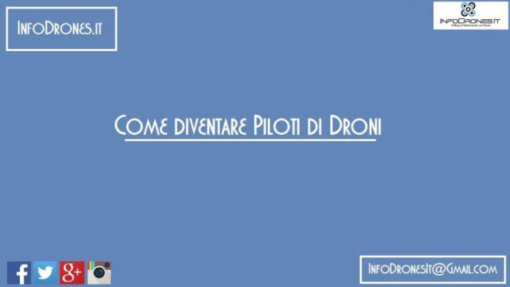 Diventare un Pilota di Droni : La Guida