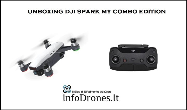Unboxing dji spark ita combo edition