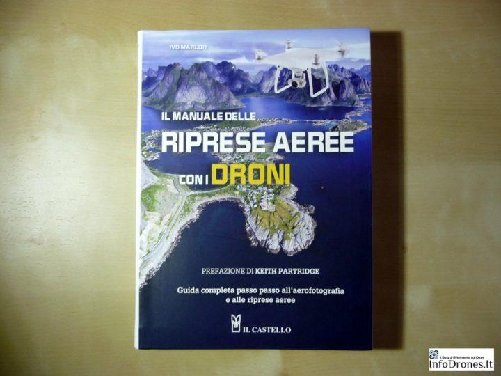 Libro droni amazon-amazon libro droni-Manuale riprese aeree con droni-libro droni-libro riprese aeree droni-guida riprese droni
