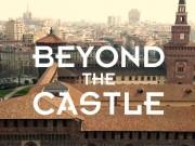 Beyond the Castle